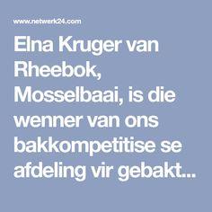 Elna Kruger van Rheebok, Mosselbaai, is die wenner van ons bakkompetitise se afdeling vir gebakte terte.