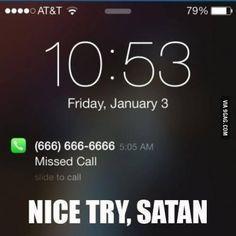 Nice try, Satan..