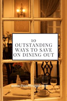 10 Outstanding Ways to Save on Dining Out - Iheartfrugal - Learn how to save money when dining out at restaurants. 10 practical tips for the budget conscious.