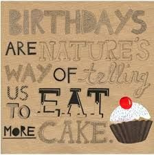 Image result for funny birthday quotes
