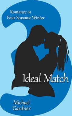 Ideal Match Romance in Four Seasons 3