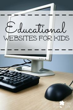 List of 10+ Educational Websites for #kids - great for the #summer months!