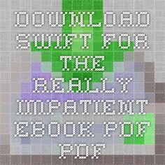 Download swift for the really impatient ebook pdf pdf
