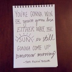 Some Tami Taylor wisdom for your Tuesday morning. Some Tami Taylor wisdom for your Tuesday morning. 365 Quotes, Great Quotes, Quotes To Live By, Inspirational Quotes, Tv Show Quotes, Movie Quotes, Funny Quotes, Friday Morning Quotes, Tuesday Morning