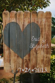Wedding Sign -- Hearts were sprinkled about in the decor. See the wedding on #SMP here: http://www.StyleMePretty.com/california-weddings/2014/04/15/wedding-al-fresco-at-rancho-del-cielo/ Photography: Nate & Amanda Driver - driverphoto.net