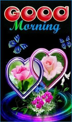 Good Morning Hearts And Butterflies morning good morning morning quotes good morning quotes morning quote good morning quote good morning quotes for friends best good morning quotes Good Morning Massage, Good Morning Meme, Good Morning Thursday, Morning Morning, Good Morning Friends, Good Morning Good Night, Morning Wish, Morning Quotes, Happy Wednesday