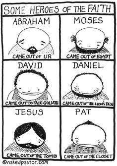 """Heroes of the Faith Who Came Out"" (cartoon by nakedpastor)"