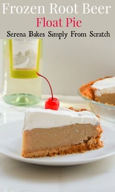 Frozen Root Beer Float Pie #GalloFamily #SundaySupper | Serena Bakes Simply From Scratch