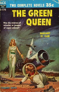 The Green Queen (1956) | Cover by Ed Valigursky #sciencefiction #pulp #paperback