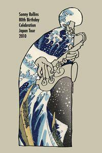 Sonny Rollins 80th Birthday Tour. Art by TAKAO FUJIOKA (JAZGRA)