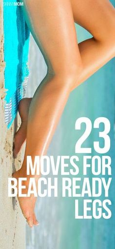 Trim, tone and strengthen your legs and get ready for vacation season!
