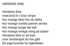 ~Hendene dine ~ Bente Bratlund. Writing Art, Wise Words, Film, My Love, Quotes, Crafts, My Boo, Quotations, Films