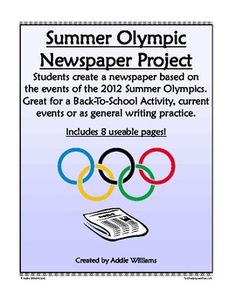 Students work either independently or as part of a group to create a newspaper themed around the Summer Olympics. ($)