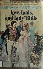 Cover of: Love, lords, and lady-birds by Barbara Cartland.