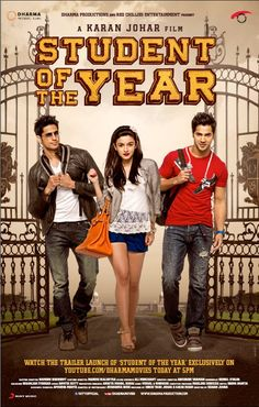 2★ Student of the Year- Karan Johar knows what the kids wants and he gives it to…