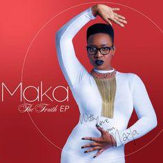 Stream Maka's (@TheOfficialMaka) New EP 'The Truth'