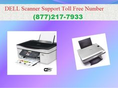 1-877-217-7933 Dell Scanner Support Phone Number Call at toll free for dell scanner support phone number +1-877-217-7933 for quick technical assistance. You can get connected with online certified technicians anytime to get the best advice or service for any kind of issue.