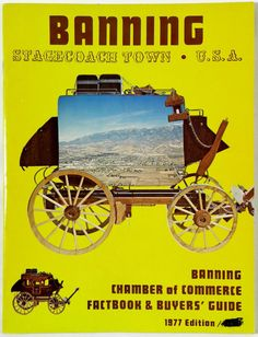 1977 Stagecoach Town BANNING California Chamber Commerce Buyer's Guide Directory