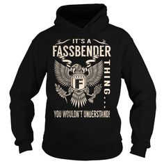 Its a FASSBENDER Thing You Wouldnt Understand - Last Name, Surname T-Shirt (Eagle)