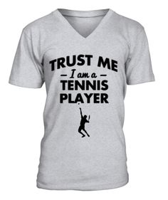 Trust me I'm a tennis player Tennis World, Tennis Players, T Shirt, Trust, Mens Tops, Stuff To Buy, Men Styles, Supreme T Shirt, Tee Shirt