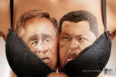 "Funny print ad by Hope, a push-up brand. Their slogan for this advertising campaign is ""Right and Left together"" showing world leaders like Bush, Castro and Chavez."