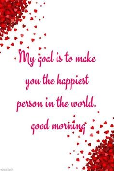 Good Morning Wishes To Melt Her Heart - Good Morning Wishes To Melt Her Heart Claudia Klein-Christianson claudiakleinchristianson Guten Morgen Morning wishes for someone special. Claudia Klein-Christianson Morning wishes for someone special. Good Morning Wishes Love, Good Morning Romantic, Romantic Good Morning Quotes, Good Morning Quotes For Him, Good Night Greetings, Good Morning Texts, Good Morning Inspirational Quotes, Morning Greetings Quotes, Happy Morning
