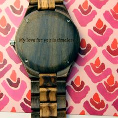 """My love for you is timeless"" personalized wood watch, anniversary gift…"