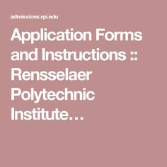Rensselaer Polytechnic Institute RPI - Homeschool applicants are treated just like other applicants. Expect to submit your transcript, test scores, and recommendations. Rensselaer Polytechnic Institute, College Admission, Application Form, Freshman, Scores, Homeschool, Treats, Sweet Like Candy, Goodies