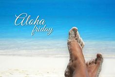 Happy Aloha Friday #aloha #alohafriday