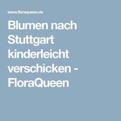 Blumen nach Stuttgart kinderleicht verschicken - FloraQueen