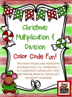 """Here is a fun """"color code"""" product for your students to use when they practice their multiplication and division facts! There is also one page on multiples. Each printable includes at least 10 math equations to solve.There is a santa, penguin elf, lights/bells/ornaments, stocking, present, gingerbread man, and santa mouse!Skills include multiples (for 4, 5, 6, and 7) basic division and multiplication, division with and without remainders (one digit divisors), 2 by 1 and 2 by 2 digit…"""
