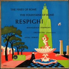 Dorati, Minneapolis Symphony- Respighi: Pines of Rome/Fountains of Rome,Label: Mercury MG Design:George Maas Mercury Records, Record Art, Gifts For Photographers, Square Photos, Camping Gifts, Flash Photography, Photo Checks, Best Memories, Classical Music