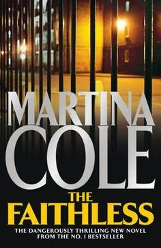 book cover of     The Faithless     by    Martina Cole