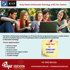 Study Master of Information Technology at EIT(Eastern Institute of Technology), New Zealand!!! Apply now for FEBRUARY INTAKE.  Visit our website for contact details.