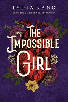 Cover Reveal: The Impossible Girl by Lydia Kang - On sale September Best Book Covers, Beautiful Book Covers, Good Books, Books To Read, My Books, Book Cover Design, Book Design, Type Design, Graphic Design