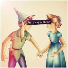 """Photo by colour_me_creative~Peter Pan and Wendy """"run away with me"""" #quote #disney"""