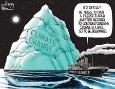 Climate change cartoon. I don't know whether to laugh or sob. J.J. _ The influence of Big Business everywhere ! ?