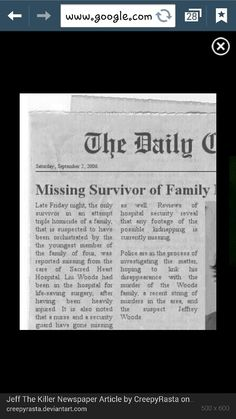 This is a real newspaper from 2006, when Jeff was supposed to start killing. It's cut off a bit... but whatever. So the question is; Is Jeff the Killer real? Leave your answer in the comments please and thanks.