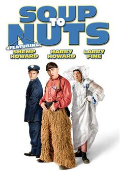 Soup to Nuts with the Three Stooges