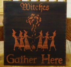Primitive Witch Sign Witches gather Here Wiccan Witchcraft Pagan Decor Halloween decorations coven magick fairy fairies by SleepyHollowPrims for $9.00
