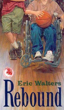 Rebound by Eric Walters FIC WAL The friendship of Sean and David helps them to get on the basketball team.