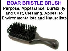 BOARS BRUSH boar bristle brush Purpose, Appearance, Durability and Cost, Cleaning, Appeal to Environ Boar Bristle Brush, Olive Oil Hair, Hair Regrowth, Dandruff, Brushes, Purpose, Cleaning, Check