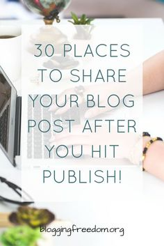 30 Places to Promote
