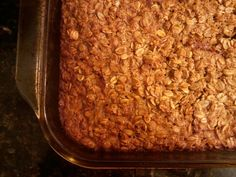 Baked Oatmeal- Bake once and you have breakfast for the week!  I plan on substituting unsweetened applesauce...