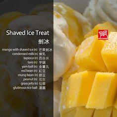 Shaved Ice Treat Grass Jelly, Mung Bean, Glutinous Rice, Red Beans, Condensed Milk, Yams, Vocabulary, Mango, English