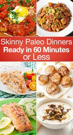 Skinny Paleo Dinners Ready in 60 Minutes or Less