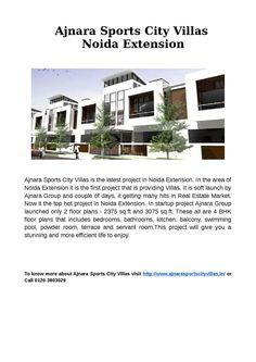Ajnara Sports City Villas located at Noida Extension. To know more about Ajnara Sports City Villas visit http://www.ajnarasportscityvillas.in/ or Call 0120-3803029