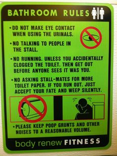 Bathroom rules at the gym.