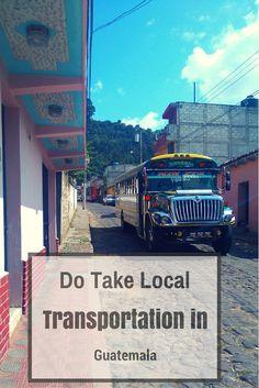Do Take Local Transportation in Guatemala (1)