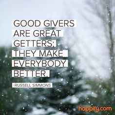 Get More When You Give Away -Russell Simmons